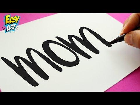 Como dibujar a partir de la palabra Mom