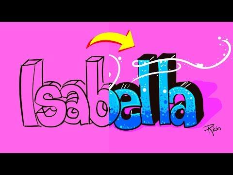 Como dibujar el nombre Isabella estilo Graffitti