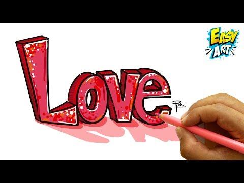 Como dibujar la palabra Love en 3D fácil paso a paso